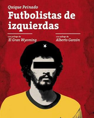 Portada del libro 'Futbolistas de izquierdas'.