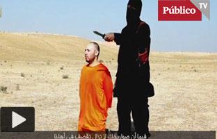 Los yihadistas del Estado Islámico difunden el <br>vídeo de la decapitación <br>de otro periodista